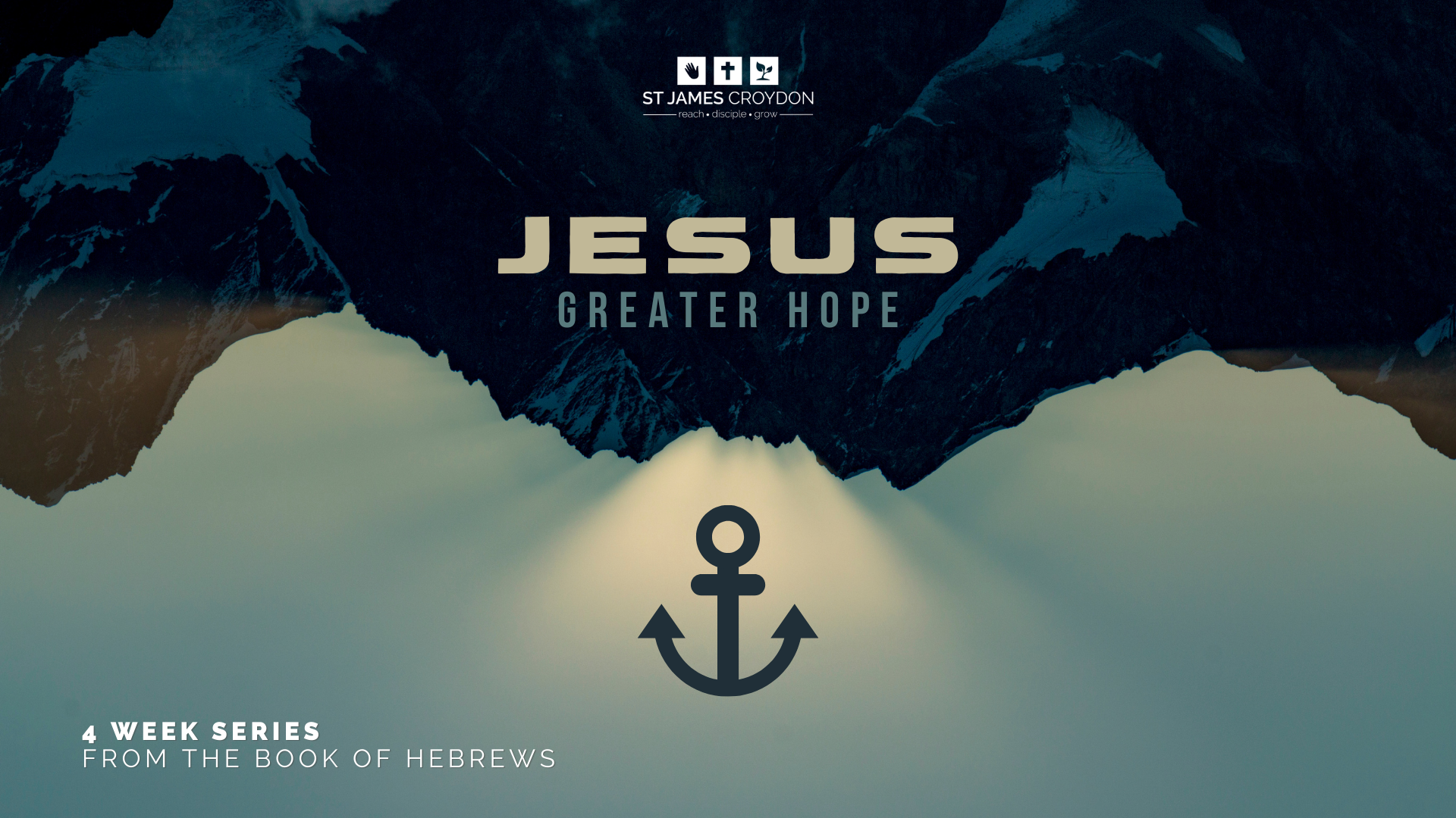 Jesus: Greater Hope – Week 1